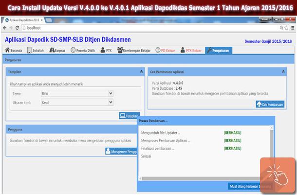 Cara Install atau Update Versi V.4.0.0 ke V.4.0.1 Aplikasi Dapodikdas Semester 1 Tahun Ajaran 2015/2016