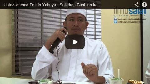 Ustaz Ahmad Fazrin Yahaya – Salurkan Bantuan kepada Institusi Pengamal Bid'ah