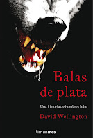 Balas de plata de David Wellington