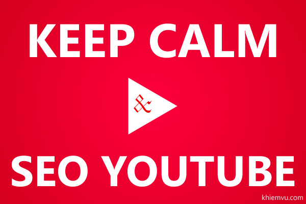 Keep calm SEO Youtube