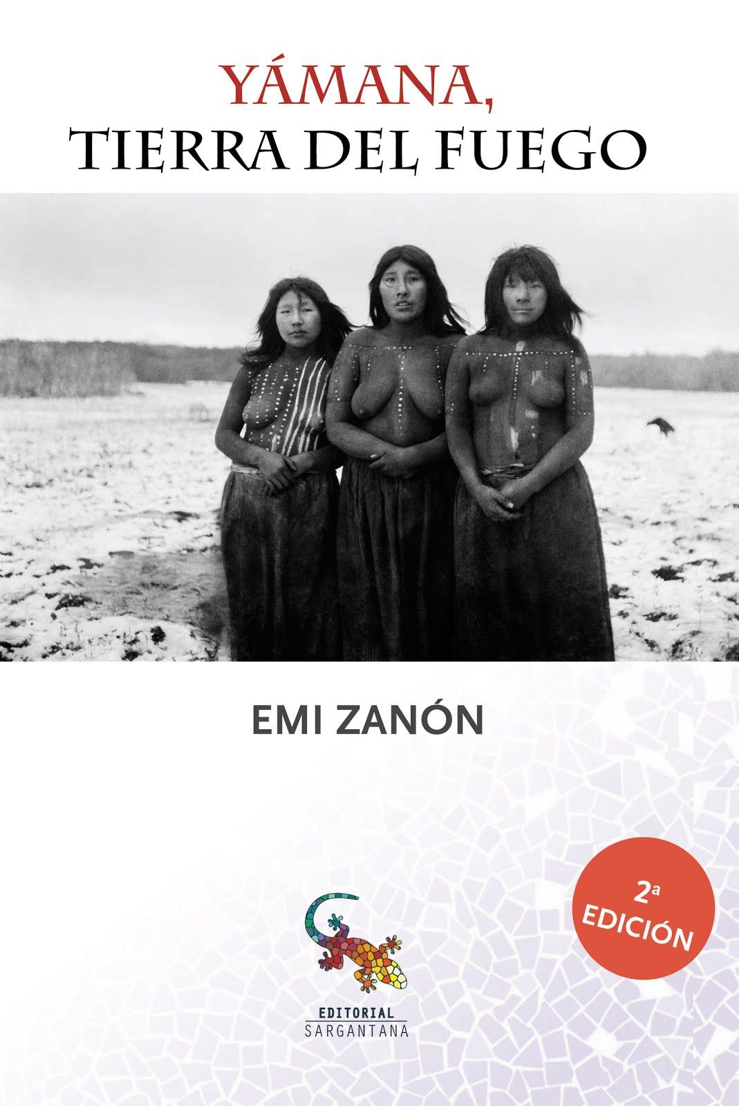 """2ª Edición """"Yámana, Tierra del Fuego"""""""