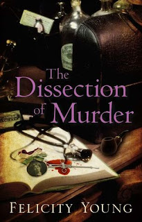 The Dissection of Murder Felicity Young cover