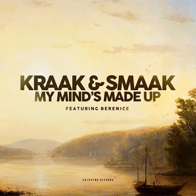 Kraak & Smaak - My Mind's Made Up (feat. Berenice) / Shiiiit