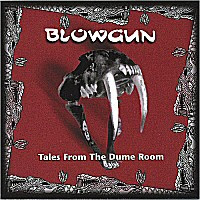 Blowgun - Tales From The Dume Room