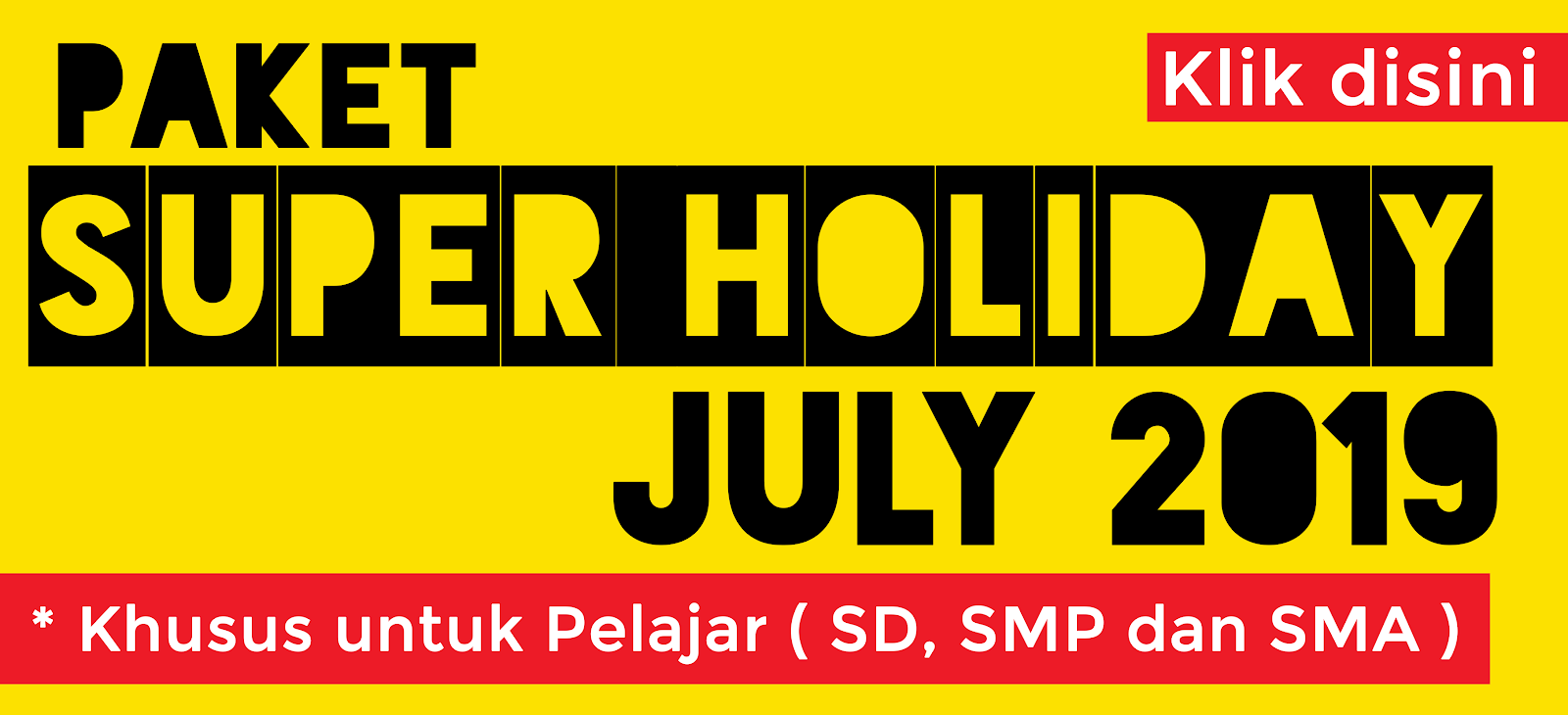 Paket Holiday July 2019
