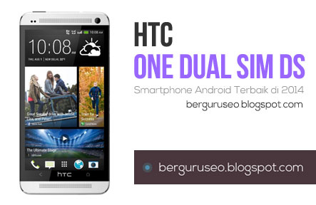 Smartphone Android Terbaik HTC One DS