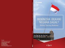 Indonesia (Bukan) Negara Gagal?