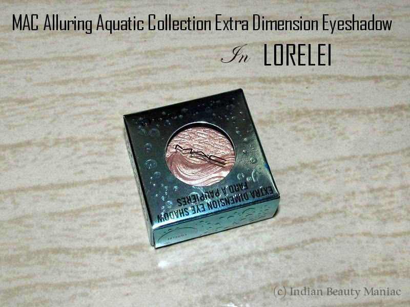 MAC Alluring Aquatic Collection Extra Dimension Eyeshadow Lorelei