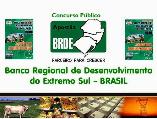 Apostila Banco Regional do Extremo Sul - BRDE PR, SC e RS
