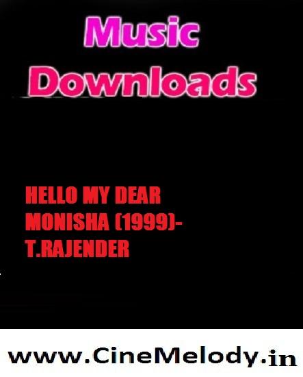 Hello My Dear Monisha Telugu Mp3 Songs Free  Download -1997