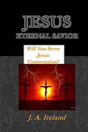 JESUS ETERNAL SAVIOR; Will You Serve Jesus Communion?