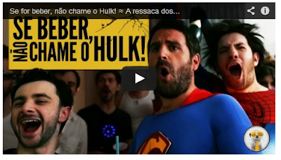 Se for beber, não chame o Hulk!