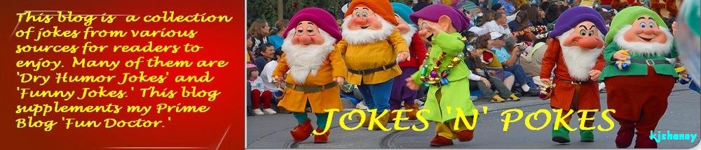JOKES 'N' POKES