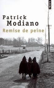 """""""Remise de peine"""" - Patrick Modiano"""