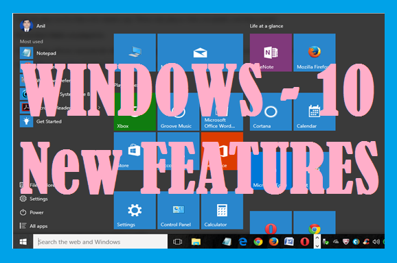 TIPS FOR WINDOWS 10-important features and how to use them