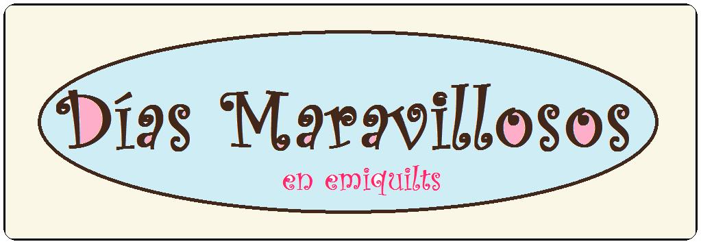 DÍAS MARAVILLOSOS