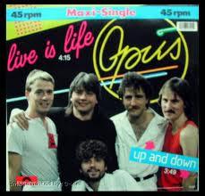 Live is Life de Opus