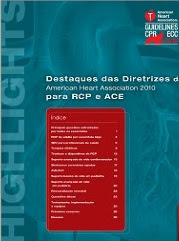 Destaque das Diretrizes da AHA 2010 para RCP e ACE