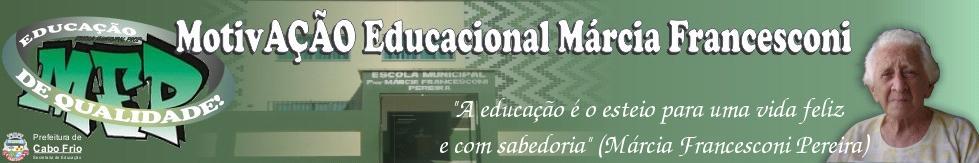 MotivAção Educacional Márcia Francesconi