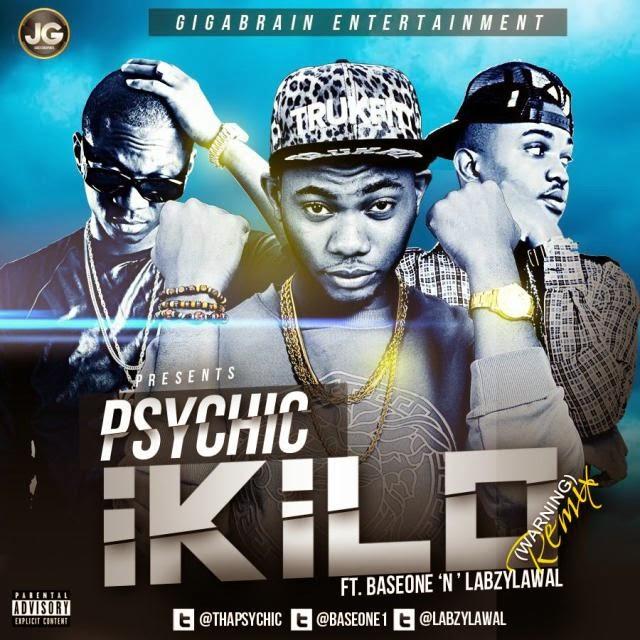 Music : Tha Psychic (@Thapsychic) Ft BaseOne & LabzyLawal – Ikilo Remix