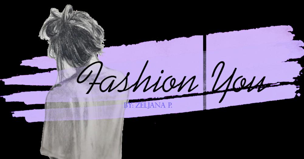 Fashion You