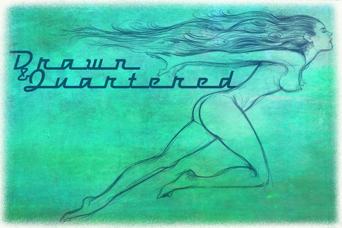 Drawn &amp; Quartered