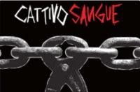 Cattivo Sangue
