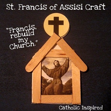 St Francis Of Assisi Craft Plus A Few Thoughts On Our New Pope