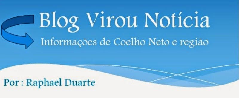 Blog Virou Notícia- Por Raphael Duarte