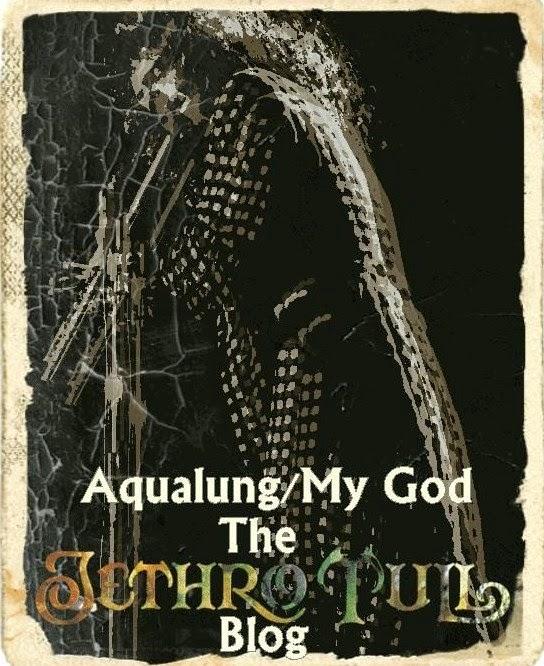 Aqualung/My God Jethro Tull Tribute Blog