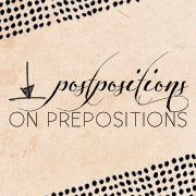 Postpositions on Prepositions