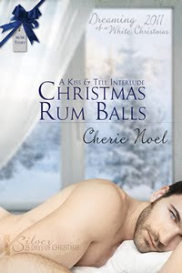 Christmas Rum Balls: A Kiss &amp; Tell Interlude
