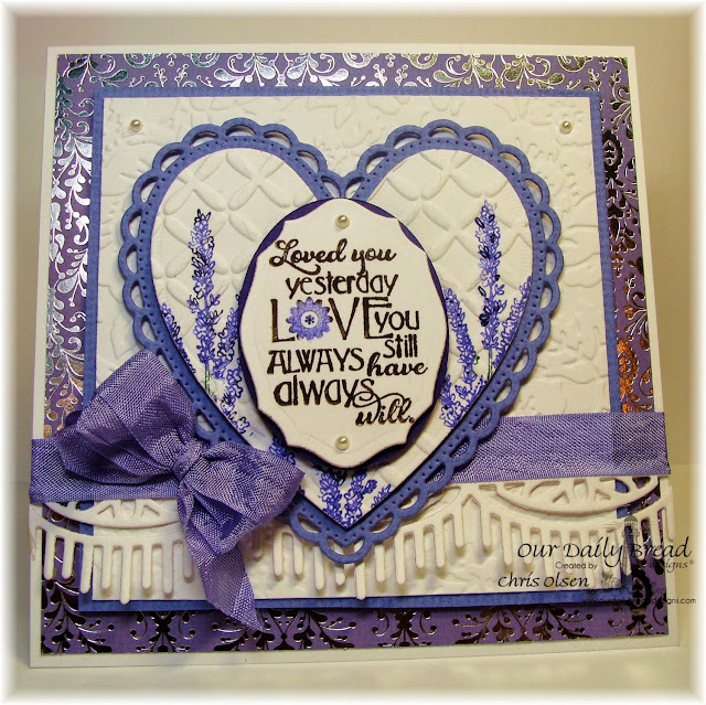 Our Daily Bread Designs, Love you Bunches, Lavender, ornate hearts, beautiful borders, elegant ovals, Chris Olsen