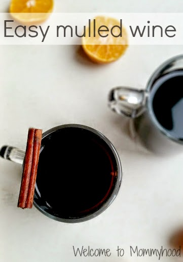 Easy mulled wine {Welcome to Mommyhood} #mulledwine, #wine