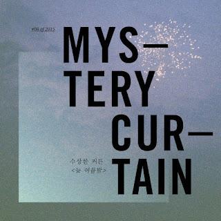 [Single] Mistery Curtain - 수상한 커튼의 일년 #08 of 2015 : 늦 여름밤