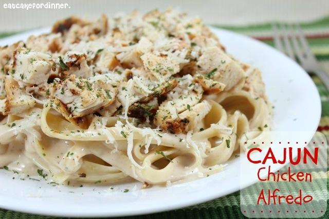 ... Cake For Dinner: Cajun Chicken Alfredo with Guiltless Alfredo Sauce