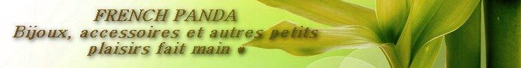 French Panda bijoux , actualité et petits secrets!