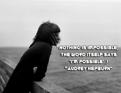 facebook Poste image quotes (Nothing is impossible, the word itself says I'm possible)