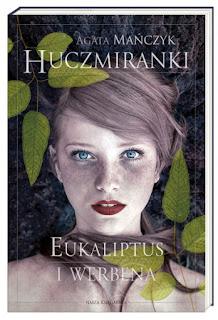 (425) Huczmiranki. Eukaliptus i werbena.
