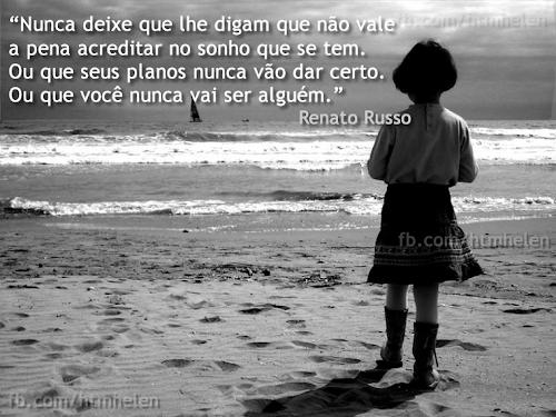 Nunca deixe que lhe digam que não vale a pena acreditar…