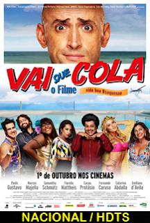 Assistir Vai que Cola – O Filme Nacional 2015