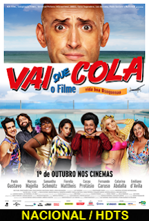VAI QUE COLA – O FILME
