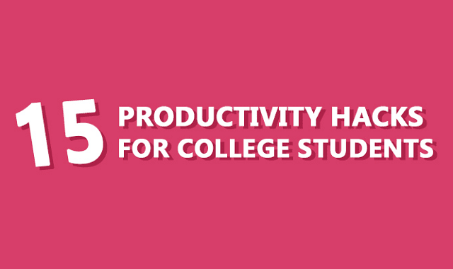 15 Productivity Hacks For College Students