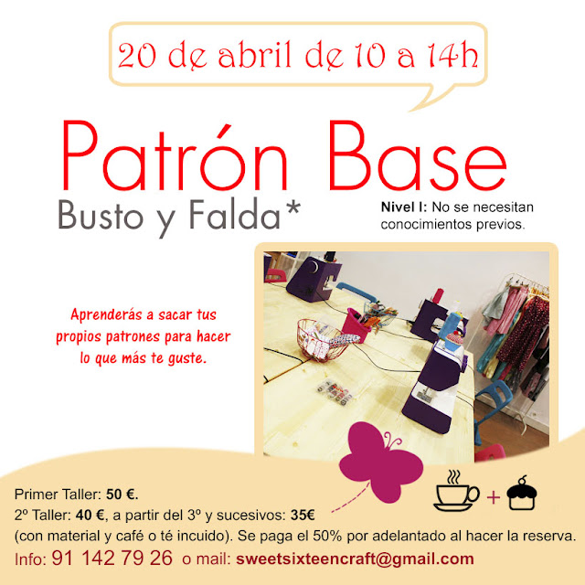 Taller monográfico Patrón Base en Sweet sixteen craft store Madrid