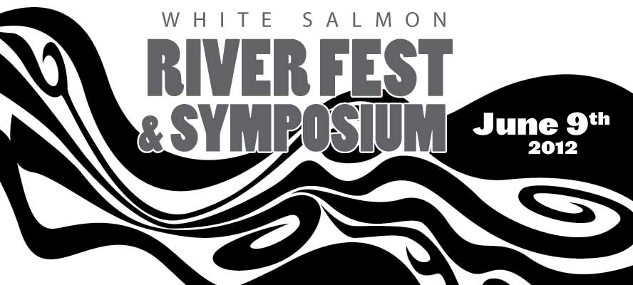 White Salmon River Fest and Symposium