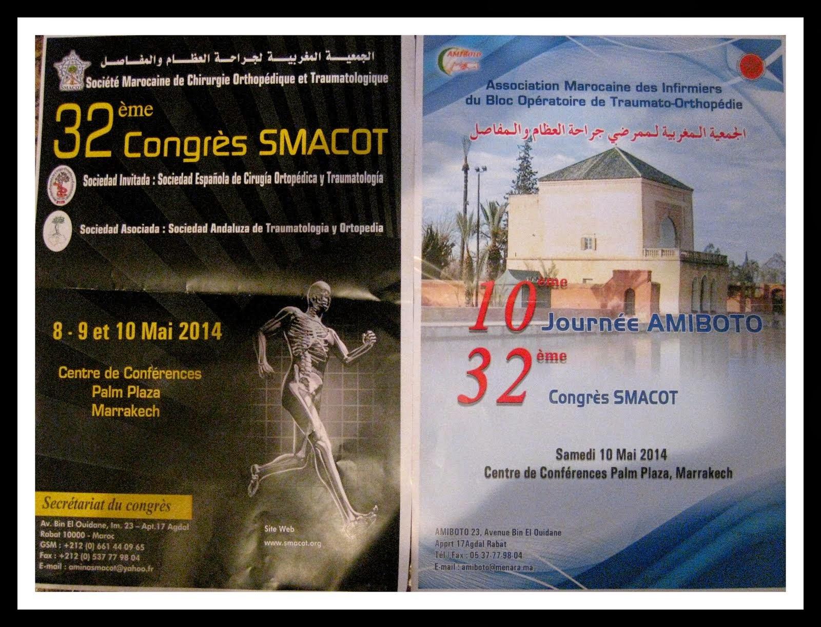 LE CONGRE SMACOT ET LA JOURNEE D AMIBOTO LE 08. 09 ET 10 MAI 2014 HOTEL PALM PLAZA A MARRAKECH