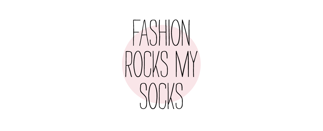 FashionRocksMySocks • Fashion & Lifestyle Blog
