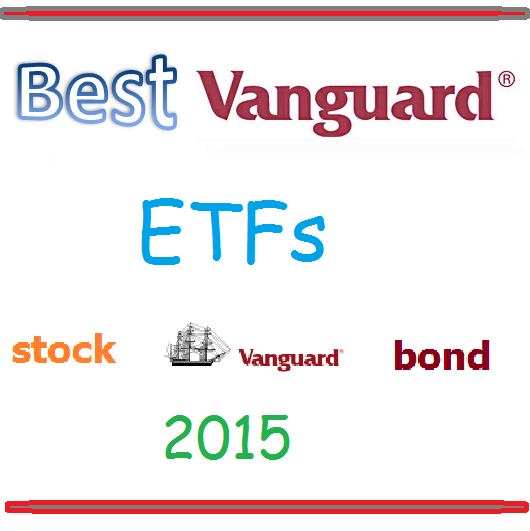 Best Vanguard ETFs 2015