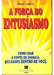 A força do Entusiasmo