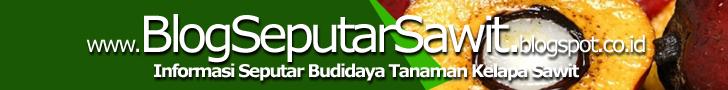 Blog Teknis Budidaya Sawit